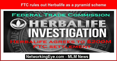The U.S. Federal Trade Commission rules out Herbalife as a pyramid scheme