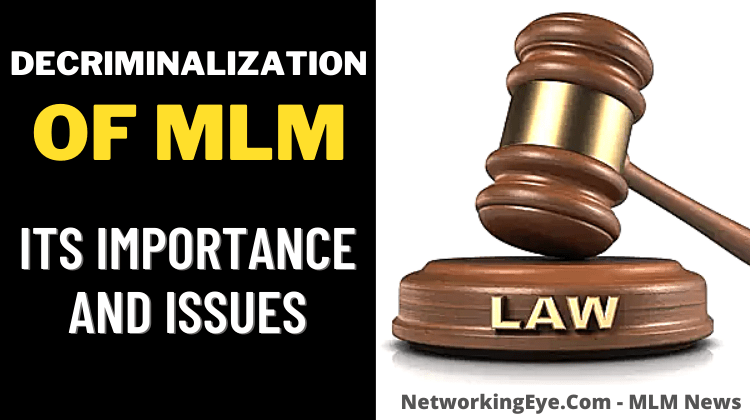 Decriminalization of MLM its Importance and Issues