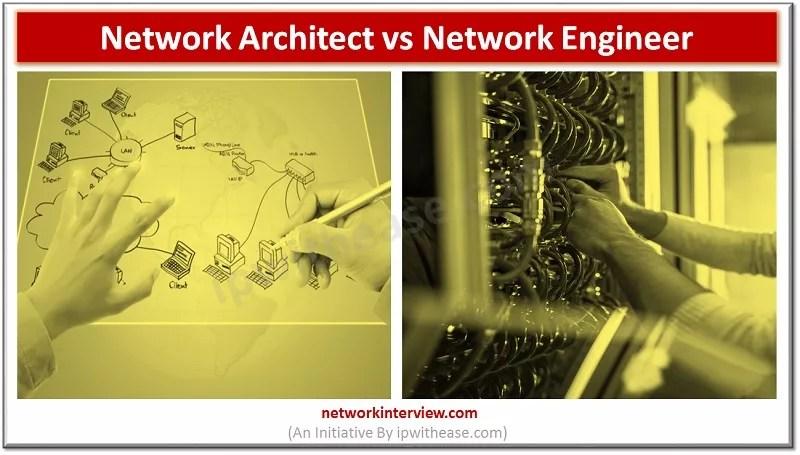 network architect vs network engineer