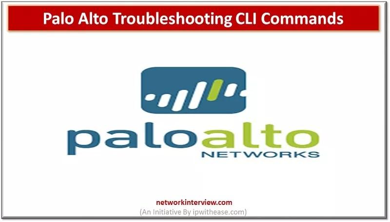 palo alto troubleshooting cli commands