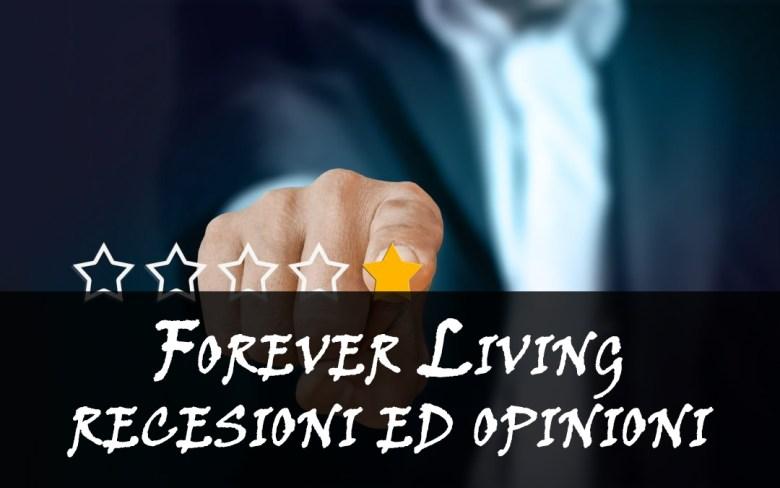 recensioni ed opinioni forever living