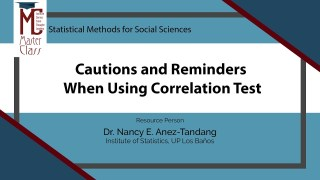 Cautions and Reminders When Using Correlation Test | Dr. Nancy E. Añez-Tandang