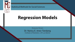 Regression Models | Dr. Nancy E. Añez-Tandang