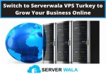 Serverwala VPS Hosting Review: Should You Switch to VPS Turkey to grow your website?