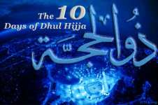 The benefits and virtues of Dhul Hijjah