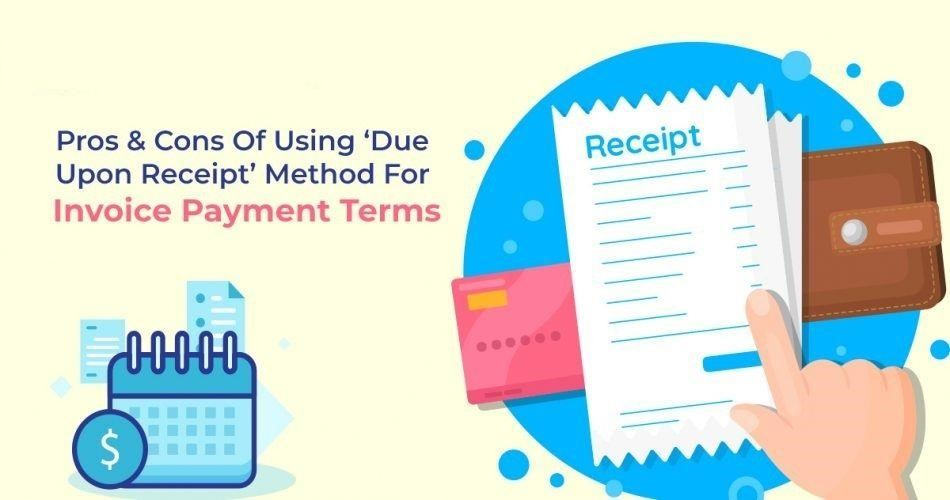 All You Need To Know About Due Upon Receipt & Net Due Invoice