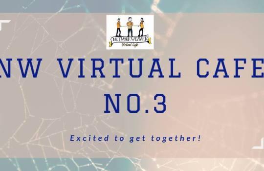 Network Weaver Virtual Cafe No. 3