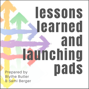 lessons learned and launching pads