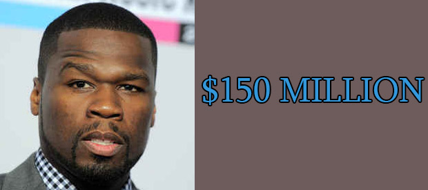 50 Cent Net Worth is $150 Million