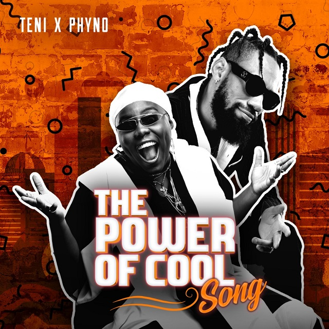 Teni Ft. Phyno – Power Of Cool