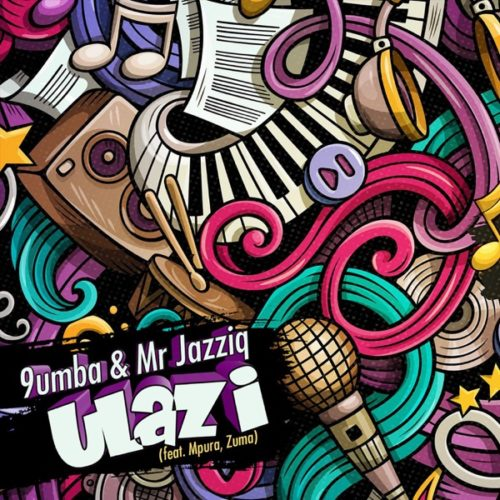 Mr Jazziq & 9umba – Ulazi Ft. Zuma, Mpura