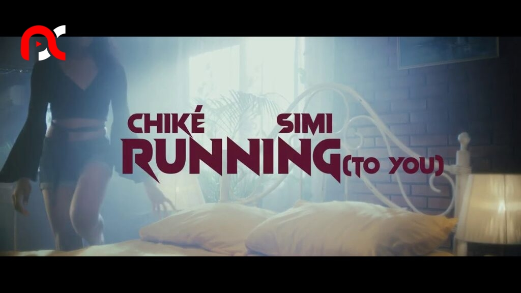 Chike Ft. Simi – Running (To You) (Video)