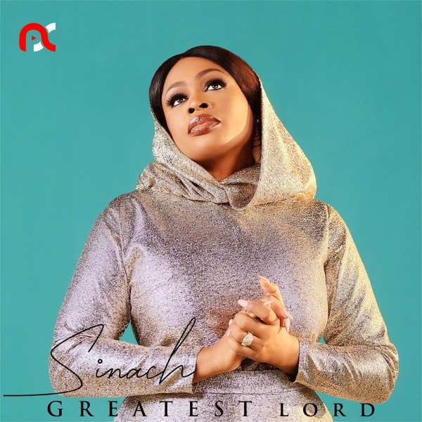 Sinach – Greatest Lord