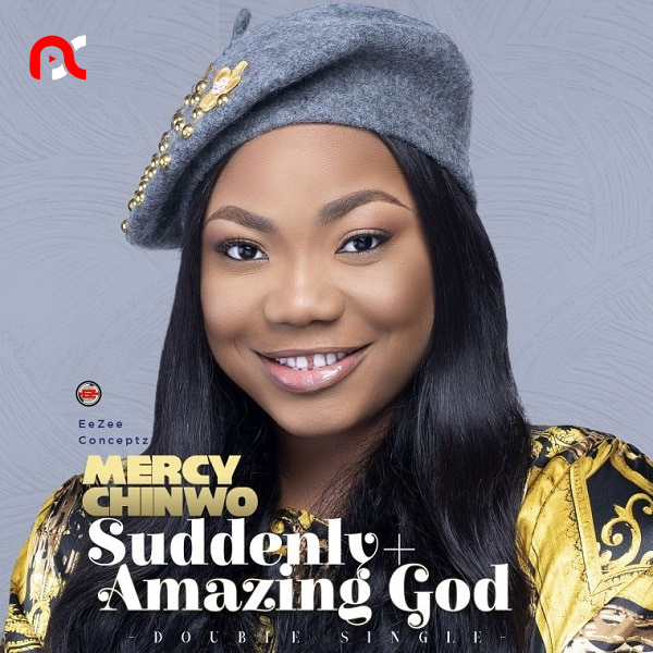 Mercy Chinwo - Suddenly (Mp3 Download)