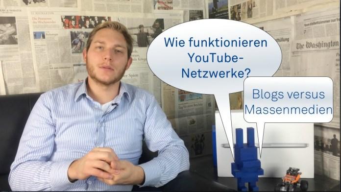 Blogs versus Massenmedien – Wie funktionieren YouTube-Netzwerke?