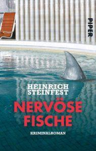 Nervöse Fische von Heinrich Steinfest