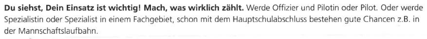 Mach, was wirklich zählt. Aus einem Werbeschreiben der Bundeswehr.