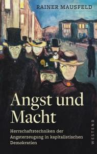 Rainer Mausfeld: Angst und Macht. (Buchcover: Westend Verlag)