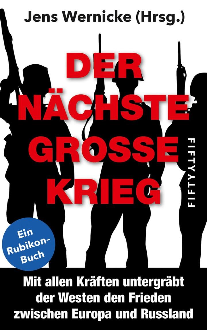 Der nächste große Krieg. (Buchcover: fiyty-fifty Verlag)