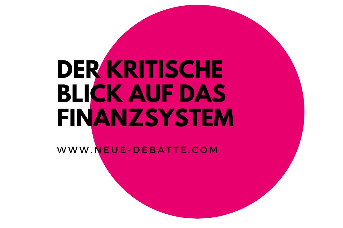 Der kritische Blick auf das Finanzsystem lässt einen Raubzug befürchten. (Illustration: Neue Debatte)