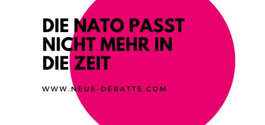 Die NATO passt nicht mehr in diese Zeit. (Illustration: Neue Debatte)