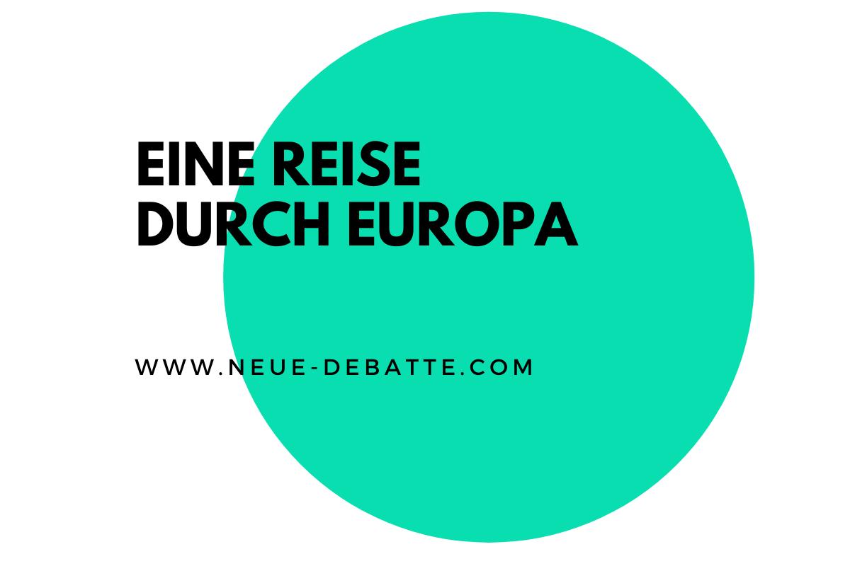 Eine Reise durch das 20. Jahrhundert Europas. (Illustration: Neue Debatte)