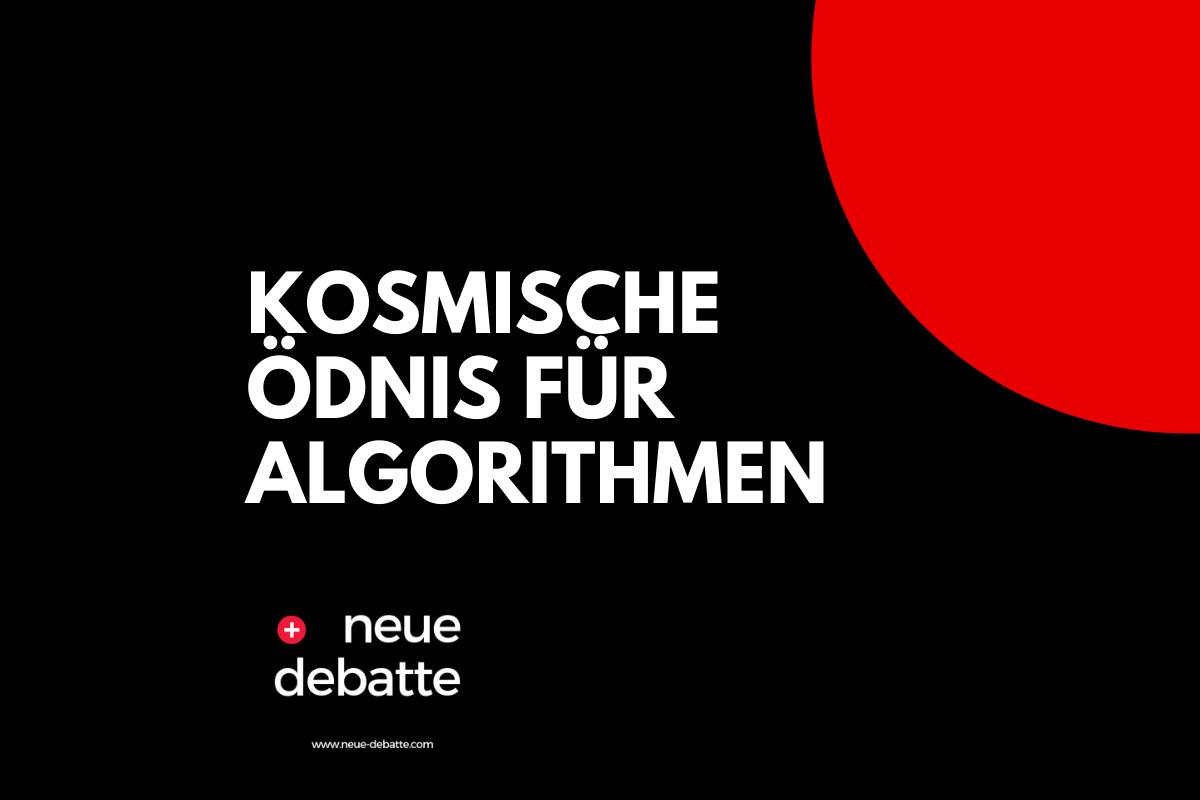 Der Satz, Error schreibt sich ohne T, ist die kosmische Ödnis für Algorithmen. (Illustration: Neue Debatte)
