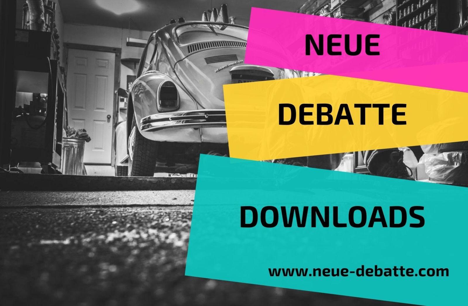 Neue Debatte Downloads