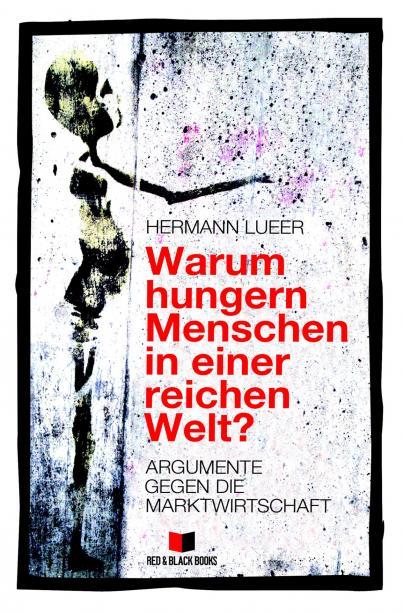 Warum hungern Menschen in einer reichen Welt? (Buchcover: Hermann Luerr)