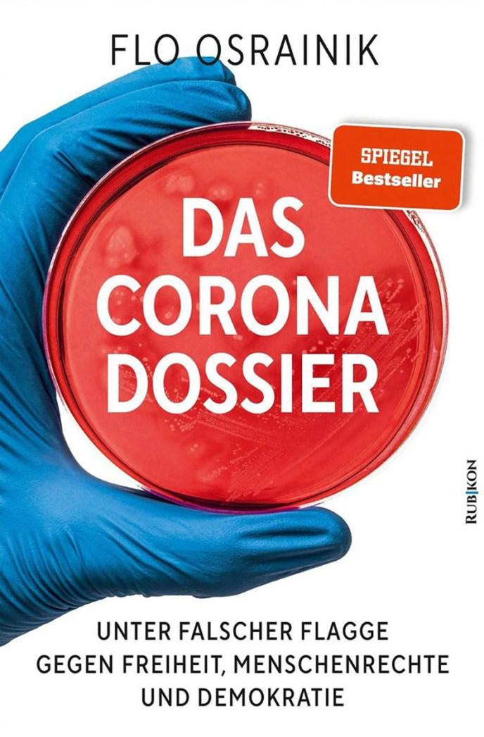 Flo-Osrainik-Das-Corona-Dossier-SPIEGEL-Bestseller-Textauszug-Wir-Laborratten
