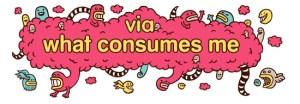 via what consumes me