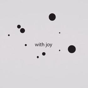 …with joy
