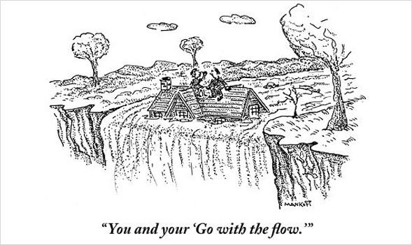 """""""Sie und Ihr mit dem Fluss gehen."""" -Manhoff"""
