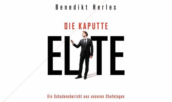 """Benedikt Herles """"Die kaputte Elite"""""""