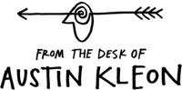From the desk of Austin Kleon