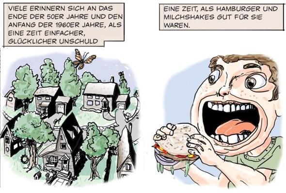 LINKS: Viele erinnern sich an das Ende der 50er Jahre und Anfang der 1960er Jahre, als eine Zeit einfacher, glücklicher Unschuld  RECHTs: Eine Zeit, als Hamburger und Milchshakes gut für Sie waren.