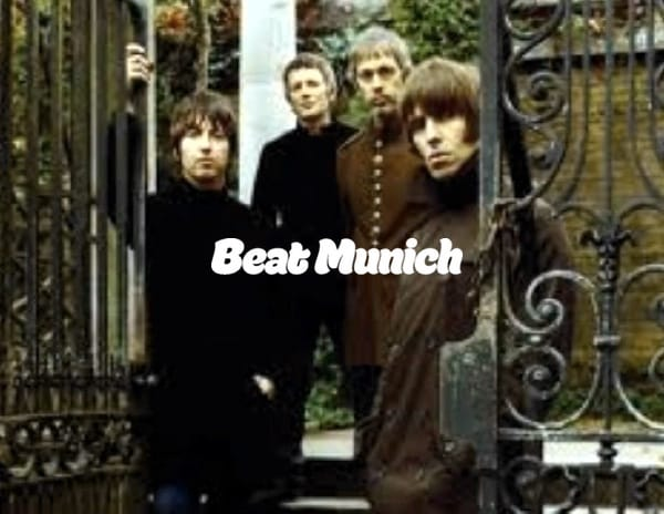 Beady Eye Beat Munich
