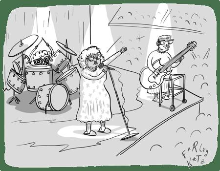 Wir sind nicht deine Oma-Rock-Band. Wir sind ihrer Freundin Irenes-Rock-Band. Farley Katz - The New Yorker