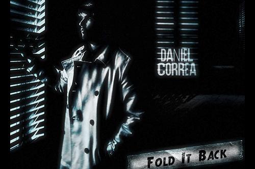"Daniel Correa ""Fold It Back"""