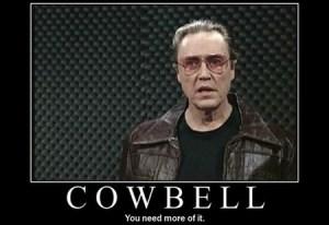 Mehr Cowbell für Alle!