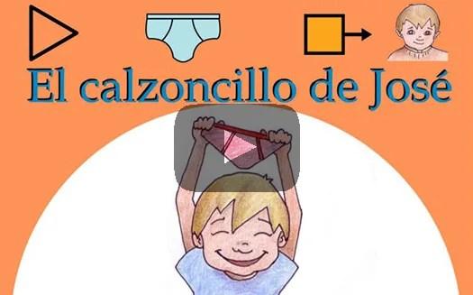 El calzoncillo de Jose - Recursos para niños con Autismo