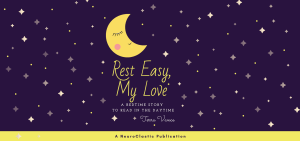 Book cover that reads Rest Easy My Love a bedtime book to be read in the daytime. book for autistic kids children with autism asd on the spectrum