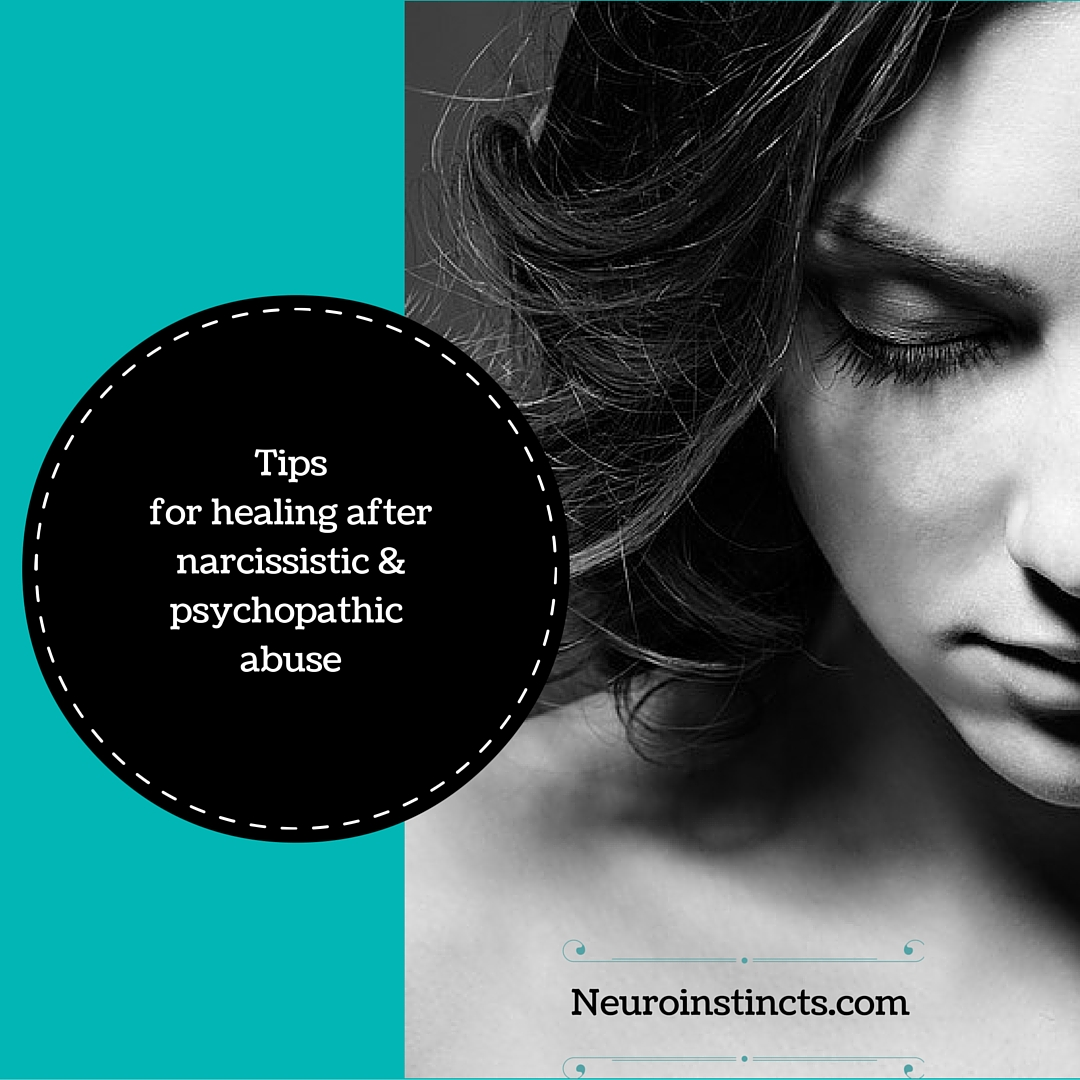 Healing After Narcissistic & Psychopathic Abuse