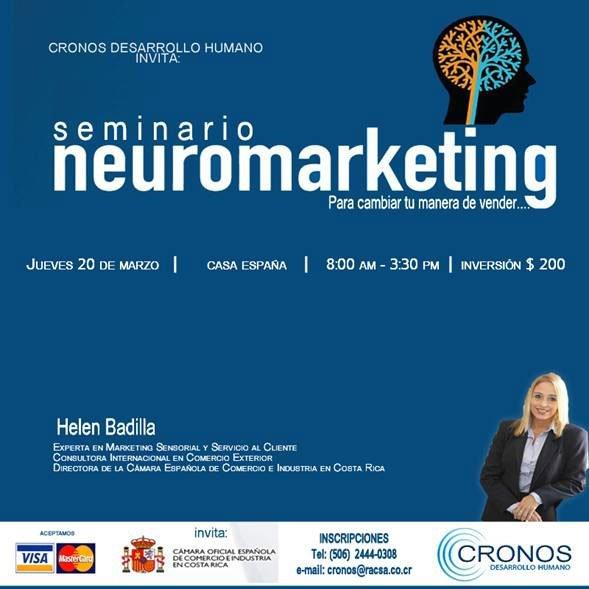 Seminario: Neuromarketing para Cambiar tu Manera de Vender – 20 de marzo – Costa Rica