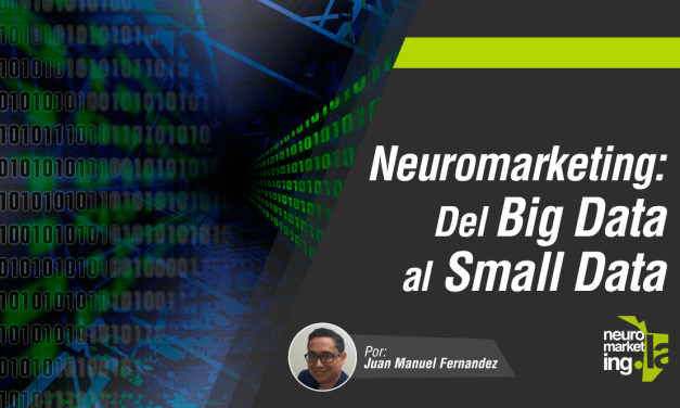 Small Data: Una nueva tendencia del Neuromarketing