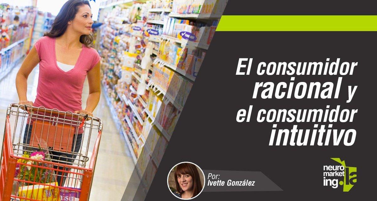 El consumidor racional y el consumidor intuitivo: una mirada desde el Neuromarketing
