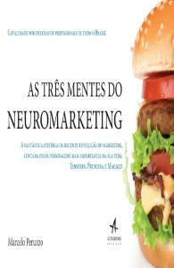 as-tres-mentes-do-neuromarketing