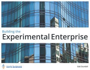 Cultivating an Experimental Enterprise