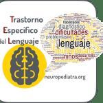 Trastorno específico del lenguaje (TEL)