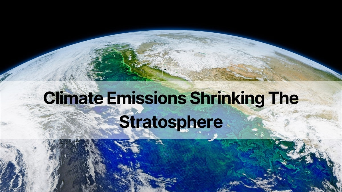 Climate Emissions Shrinking the Stratosphere